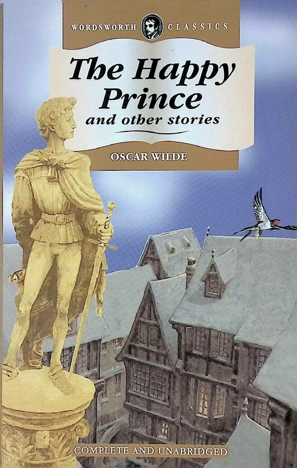 The Happy Prince and Other Stories; Oscar Wilde