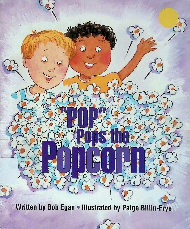"Ready Readers, Stage 2, Book 3, ""pop"" Pops the Popcorn; Без автора"
