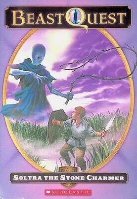 Soltra: the Stone Charmer (Beast Quest, No. 9); Adam Blade