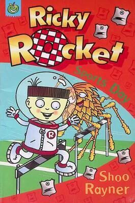 Ricky Rocket: Sports Day; Shoo Rayner