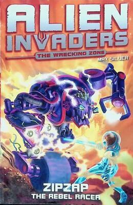 Alien Invaders 9: Zipzap - The Rebel Racer; Max Silver