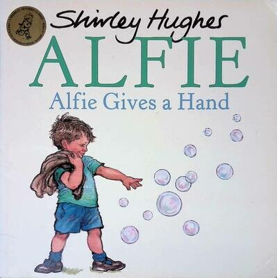 Alfie Gives A Hand; Shirley Hughes