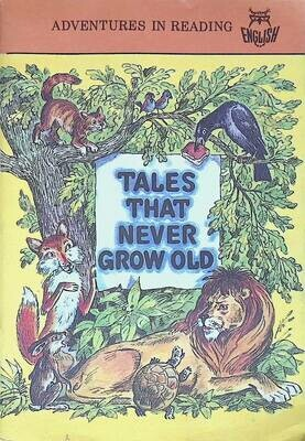 Tales that Never Grow Old; Aesop