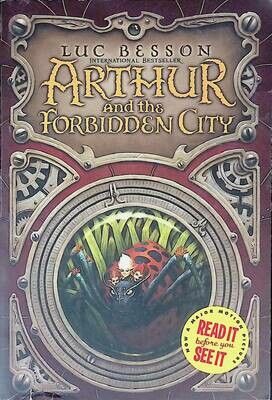 Arthur and the Forbidden City; Luc Besson