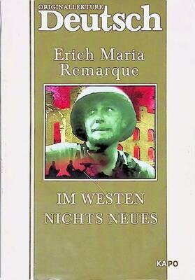 Im Westen nichts Neues; Erich Maria Remarque