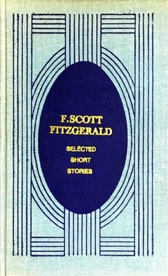 Selected short stories; F. Scott Fitzgerald