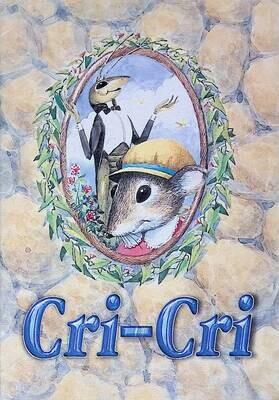 Cri-Cri: Conte du grillon / Кри-Кри: книга для чтения на французском языке; Е.М. Ростиславлева, Л.М. Люльчак (сост.)