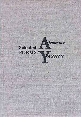 Selected poems; Alexander Yashin