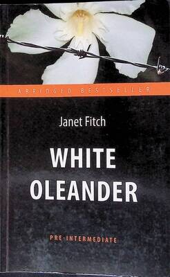 White Oleander; Janet Fitch