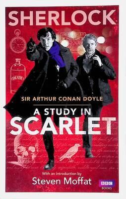 Sherlock: A Study in Scarlet; Arthur Conan Doyle