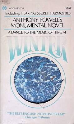 A Dance to the Music of Time: Winter; Anthony Powell