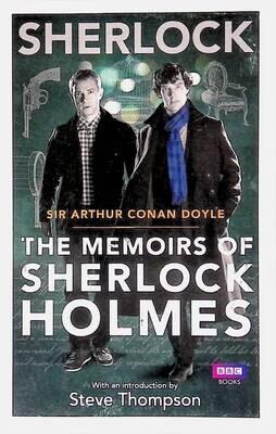 Sherlock: The Memoirs of Sherlock Holmes; Arthur Conan Doyle