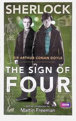 Sherlock: Sign of Four; Arthur Conan Doyle