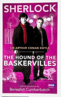 Sherlock: The Hound of the Baskervilles; Arthur Conan Doyle