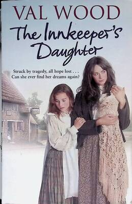 The Innkeeper's Daughter; Val Wood