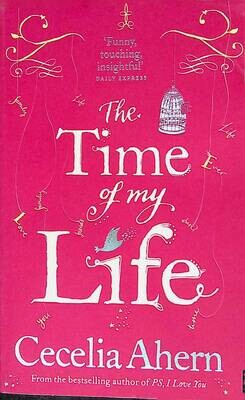The Time of My Life; Cecelia Ahern