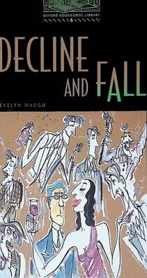 Decline and Fall; Evelyn Waugh