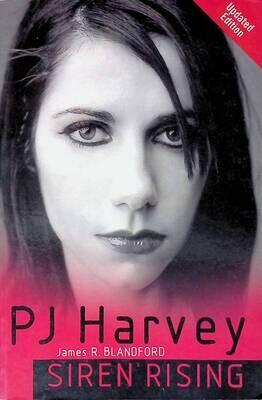 PJ Harvey: Siren Rising; James Blandford