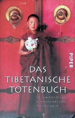 Das tibetanische Totenbuch; Hauf Monika