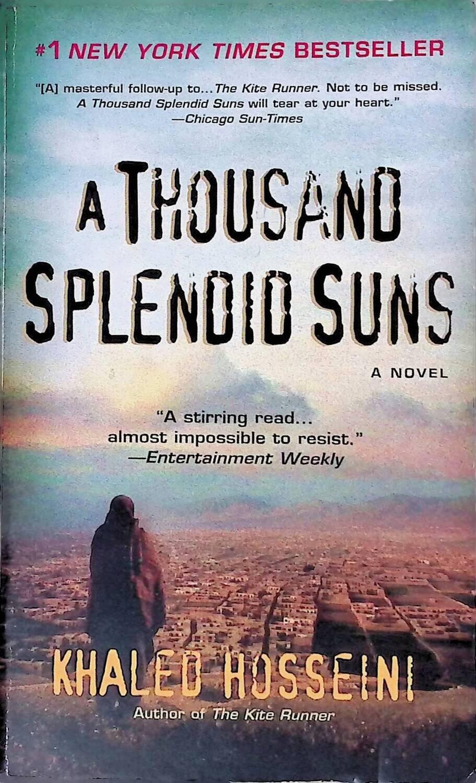 A Thousand Splendid Suns; Khaled Hosseini