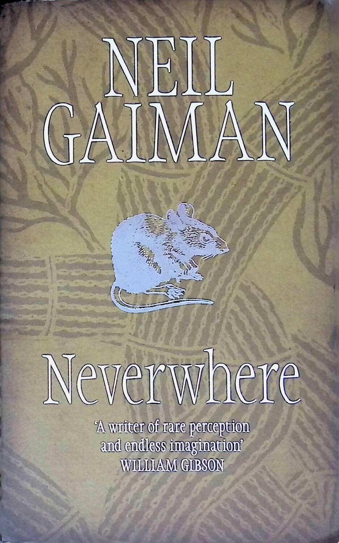 Neverwhere; Neil Gaiman