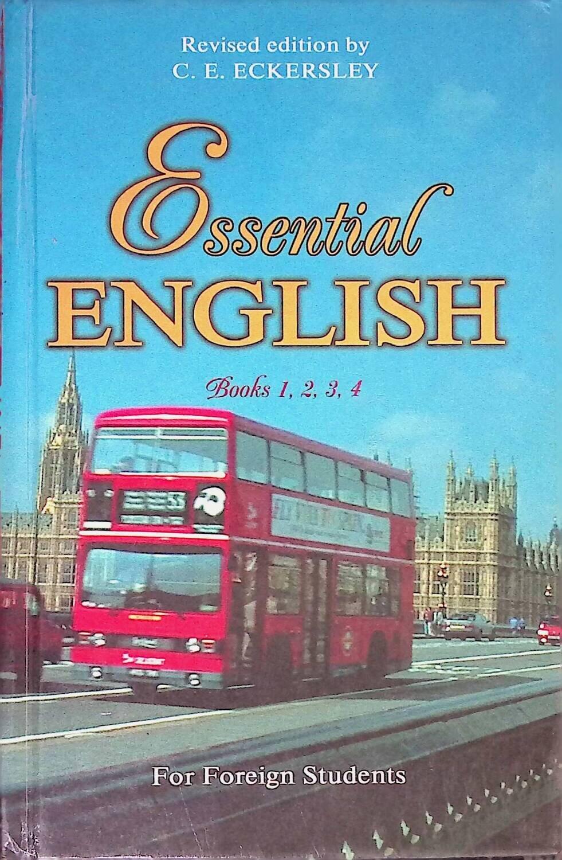 Essential English: Английский язык. Полный курс в одном томе: Английская версия; Эккерсли Карл