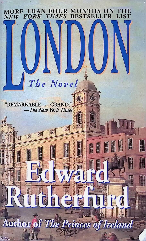 London; Edward Rutherfurd