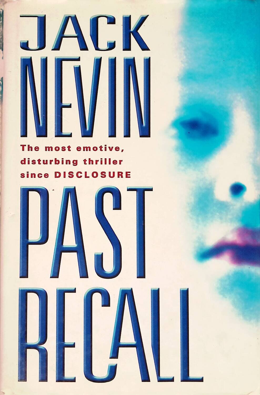 Past Recall; Jack Nevin