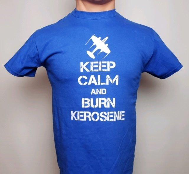T-SHIRT - KEEP CALM AND BURN KEROSENE