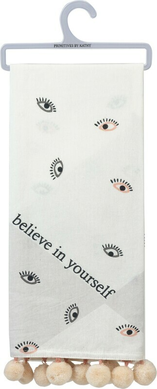 Dish Towel - Believe in yourself