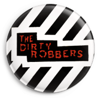 The Dirty Robbers LOGO 25mm Badge
