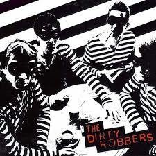 The Dirty Robbers 1st Album CD