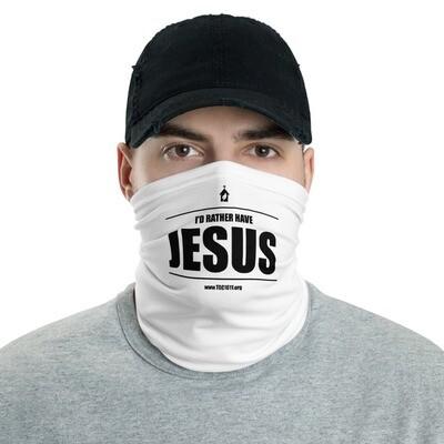 I'd Rather Have JESUS Neck Gaiter Face Mask