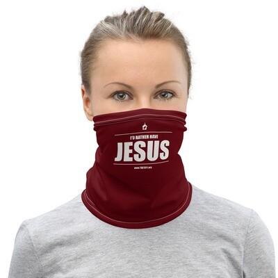 I'd Rather Have Jesus  &  Unashamed Neck Gaiter Face Mask