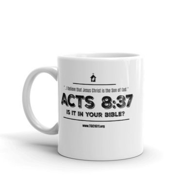 Acts 8:37 Is It In Your Bible? Mug