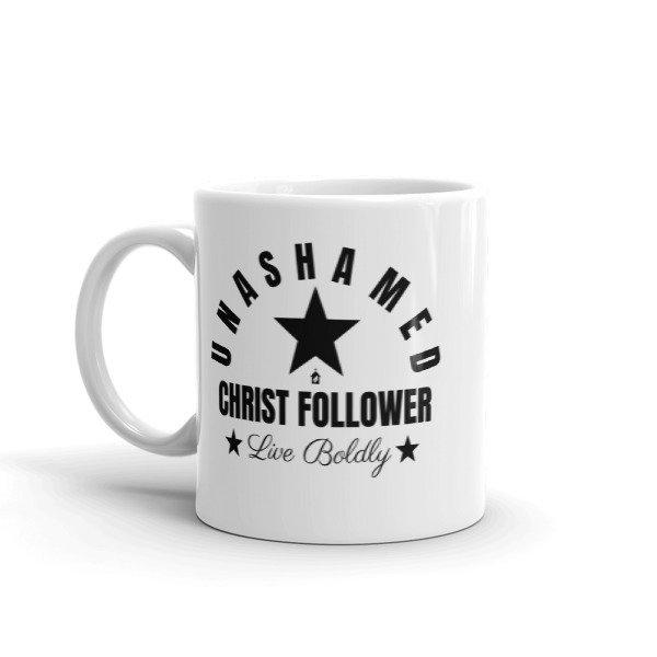 Unashamed Christ Follower Mug