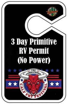 Calf Fry 2021 3 Day - Primitive RV Permit (No Power)
