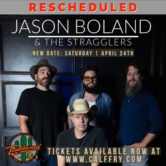 Jason Boland & The Stragglers -  Saturday April 24 2021