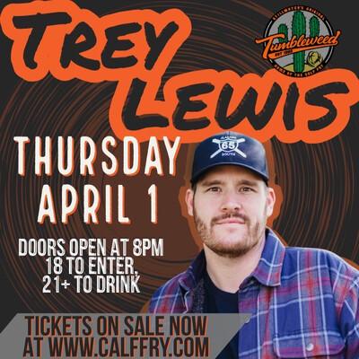 Trey Lewis - Thursday, April 1st 2021
