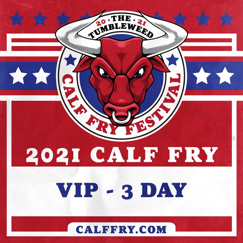 Calf Fry 2021 VIP 3 Day Pass