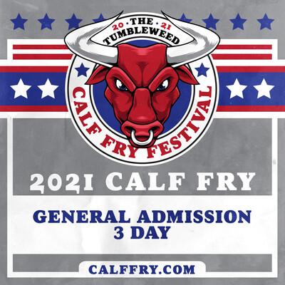 Calf Fry 2021 GA 3 Day Pass