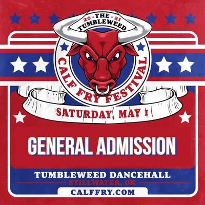 Calf Fry 2021 GA Saturday Ticket - $55.00