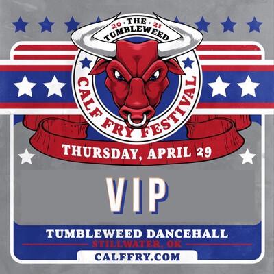 Calf Fry 2021 VIP Thursday Ticket - $70.00