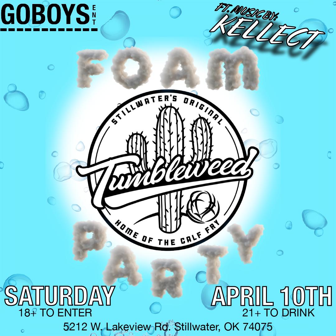 THE FOAM PARTY Saturday April 10th 2021 DOS