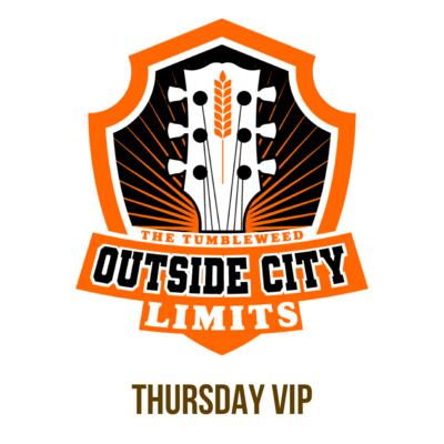 """OCL"" Outside City Limits 2021 VIP THURSDAY Ticket - $80.00"