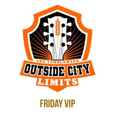 """""""OCL"""" Outside City Limits 2021 VIP FRIDAY Ticket - $90.00"""