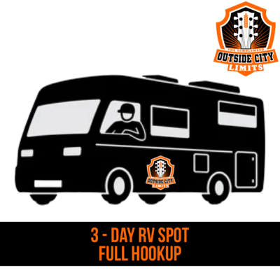 """OCL"" OUTSIDE CITY LIMITS 2021 3 Day - Powered RV Spot (Full Hookup)"