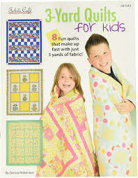 3 Yard Quilt For Kids Pattern Book by Fabric Cafe