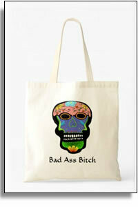 Bad Ass Bitch Budget Tote
