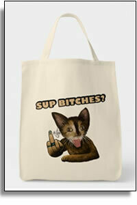 Sup Bitches?  2 - Grocery Tote